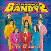 Y Yo La Amo de Grupo Bandy2