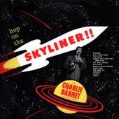 Hop On The Skyliner!! von Charlie Barnet & His Orchestra