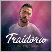 Traidora (Traidor) by Telmo Rodrigues