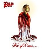 War of Roses....... by Bizzy Bone