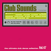Club Sounds Vol. 47 von Various Artists