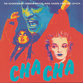 Cha Cha - The Soundtrack von Herman Brood