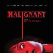Malignant (Original Motion Picture Soundtrack) by Joseph Bishara