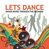 Lets Dance: Dance Music Through the Decades de Various Artists