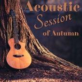 Acoustic Session of Autumn de Various Artists