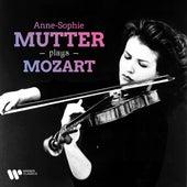 Anne-Sophie Mutter Plays Mozart by Anne-Sophie Mutter