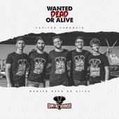 Wanted Dead Or Alive by Capitão Venâncio