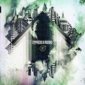 Cypress x Rusko EP by Cypress Hill