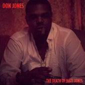 THE DEATH OF HAZE JONES by Don Jones