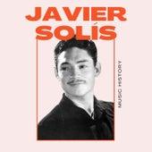 Javier Solís - Music History by Javier Solis