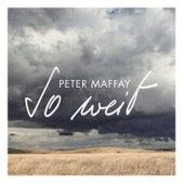 So weit von Peter Maffay
