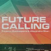 Future Calling de Faustix