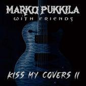 Kiss My Covers II fra Marko Pukkila