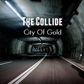 City Of Gold by Collide