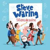 50 ans de scène by Steve Waring