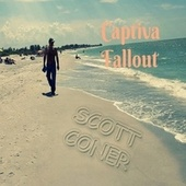 Captiva Fallout von Scott Coner