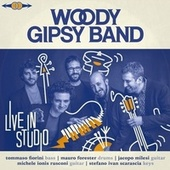Live in Studio by Woody Gipsy Band