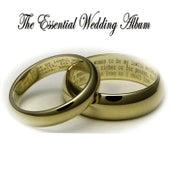 The Essential Wedding Album by Hollywood Symphony Orchestra