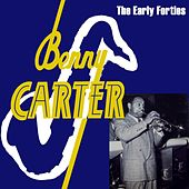 The Early Forties de Benny Carter