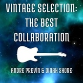 Vintage Selection: The Best Collaboration (2021 Remastered) fra Andre Previn