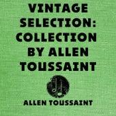Vintage Selection: Collection by Allen Toussaint (2021 Remastered) de Allen Toussaint