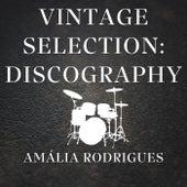 Vintage Selection: Discography (2021 Remastered) de Amália Rodrigues