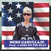 Mero Garullaje Zapateo by L'Erre On The Beat