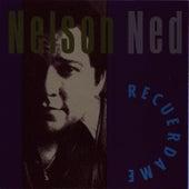 Recuerdame de Nelson Ned