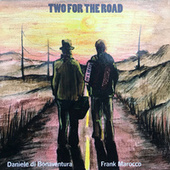 Two For The Road by Daniele Di Bonaventura
