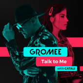 Talk to Me (with CATALI) von Gromee