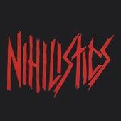 Nihilistics de The Nihilistics