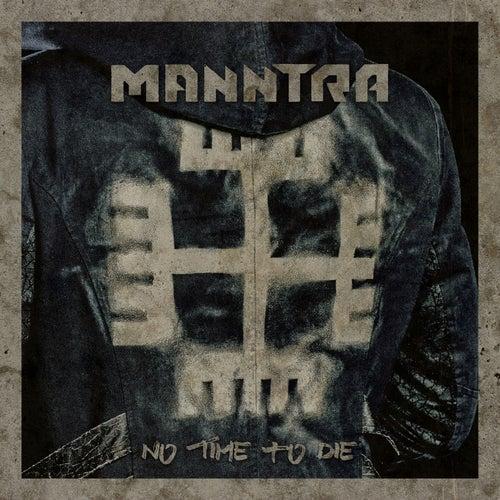 No Time to Die de Manntra