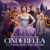 Cinderella (Score from the Amazon Original Movie) de Mychael Danna