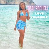 Love Yourself (Cover) by Gabi Rachell