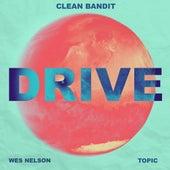 Drive (feat. Wes Nelson) (MistaJam Remix) van Clean Bandit