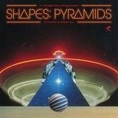 Shapes: Pyramids (Compiled by Robert Luis) by Various Artists
