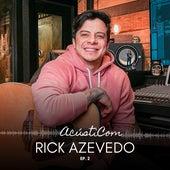 Acústicom, Ep. 2 (Cover) de Rick Azevedo