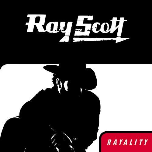 Rayality by Ray Scott
