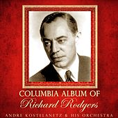 Columbia Album Of Richard Rodgers de Andre Kostelanetz And His Orchestra