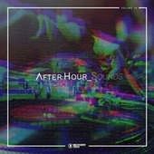 After:Hour Sounds, Vol. 24 by Various Artists