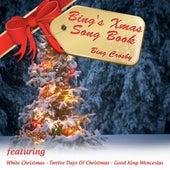 Bing's Xmas Song Book by Bing Crosby