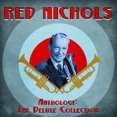 Anthology: The Deluxe Collection (Remastered) de Red Nichols