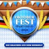 Oktoberfest Partyhits 2021: Die Kracher aus dem Bierzelt von Various Artists