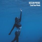 Ocean Music: Cool Sea Music by Ocean Sounds (1)