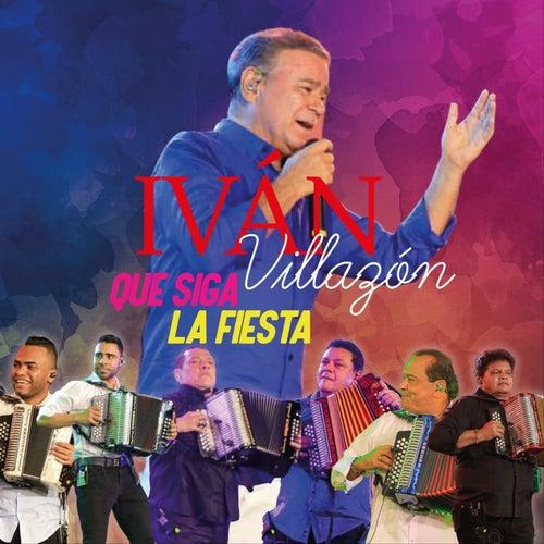 Que Siga la Fiesta de Ivan Villazon