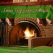 Xmas By The Fireside Vol 2 de Various Artists