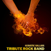 Acoustic Ballads de Tribute Rock Band