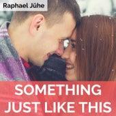 Something Just Like This (Piano Version) by Raphael Jühe