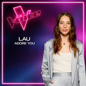 Adore You (The Voice Australia 2021 Performance / Live) de LAU