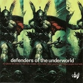 Defenders of the Underworld von Various Artists